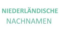 Top 30 Liste niederländische Nachnamen